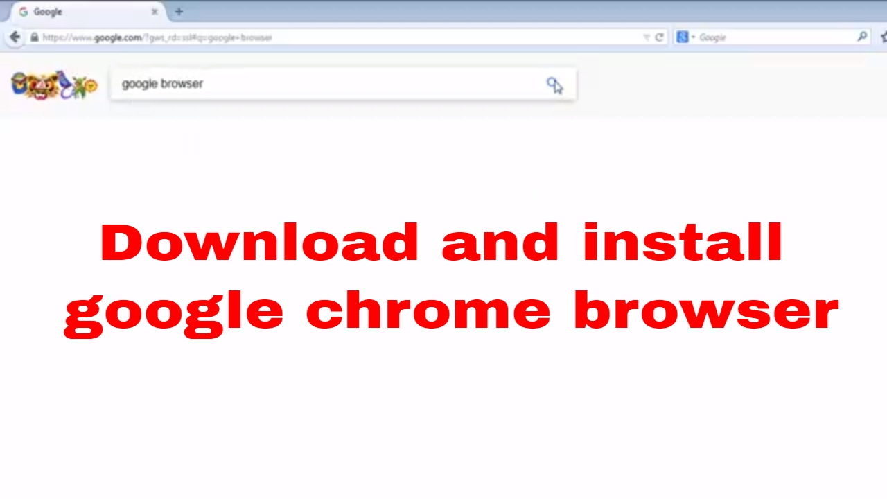 How To Download Google Chrome Browser