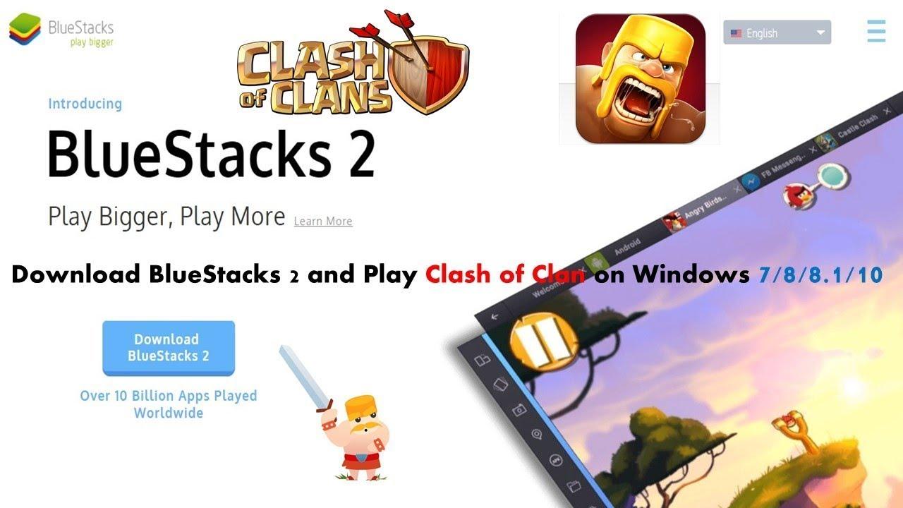 Bluestacks Clash Of Clans Download Windows 7