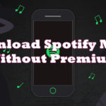 How To Download Spotify Music Without Premium YouTube